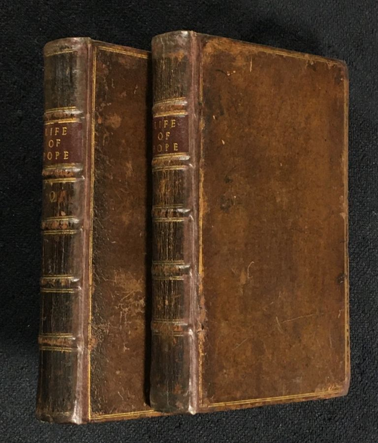 Memoirs of the Life and Writings of Alexander Pope, Esq; Faithfully Collected from Authentic Authors, Original Manuscripts, and the Testimonies of many Persons of Credit and Honour: with Critical Observations. [In Two Volumes]. William Ayre.