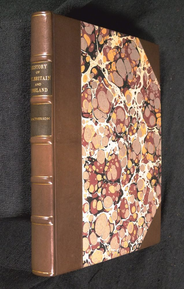 An Introduction to the History of Great Britain and Ireland: or, an Inquiry into the origin, religion, future state, character, manners, morality, amusements, persons, manner of life, houses, navigation, commerce, language, government, kings, general assemblies, courts of justice, and juries, of the Britons, Scots, Irish, and Anglo-Saxons. James MacPherson.