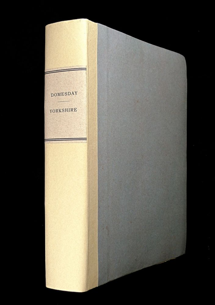 Dom Boc. A Translation of the Record called Domesday, so far as relates to the County of York, including also Amounderness, Lonsdale, and Furness, in Lancashire; and such parts of Westmoreland and Cumberland as are contained in the survey. Also the counties of Derby, Nottingham, Rutland and Lincoln, with an Introduction, Glossary, & Indexes. The Rev. William Bawdwen.