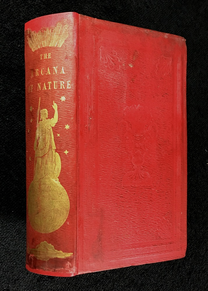 The Arcana of Nature: or Proofs of the Being and Attributes of God, elicited in a Brief Survey of the Works of Creation. [Two volumes in one.]. Thomas Kerns.