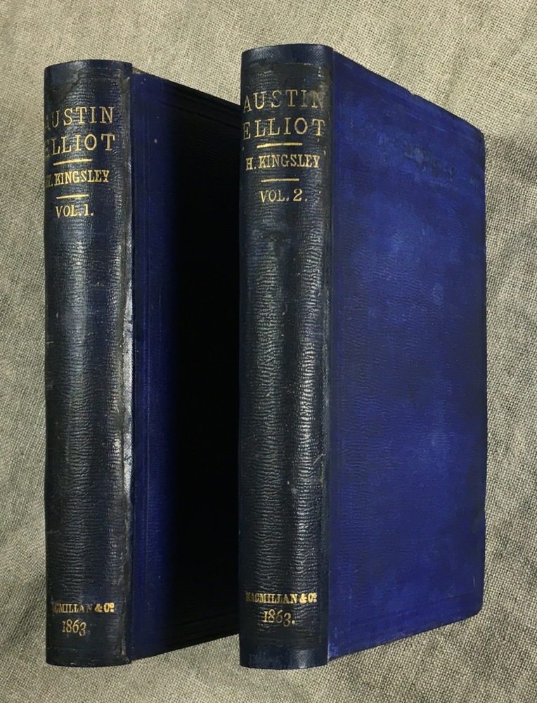 Austin Elliot. In Two Volumes. Henry Kingsley.
