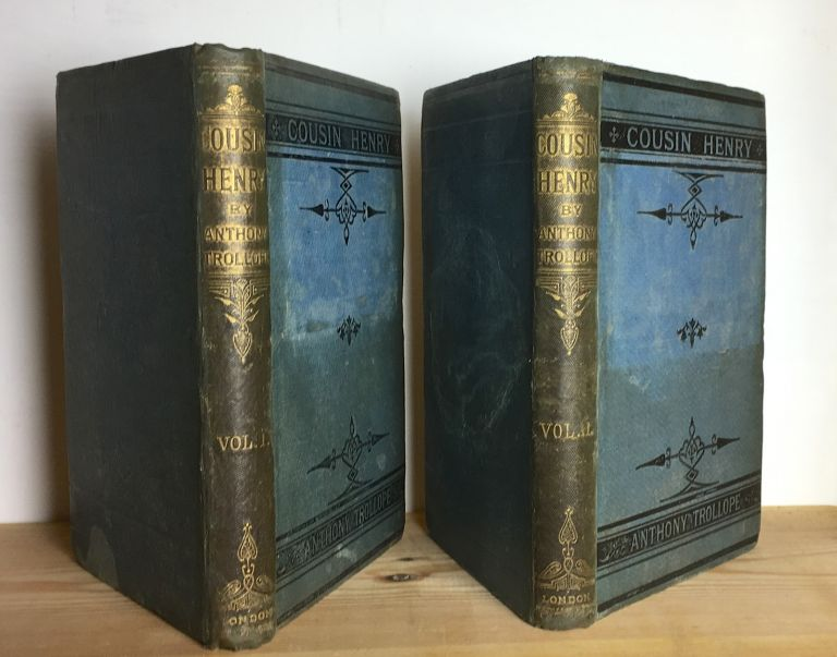 Cousin Henry. 2 vols. Anthony Trollope.