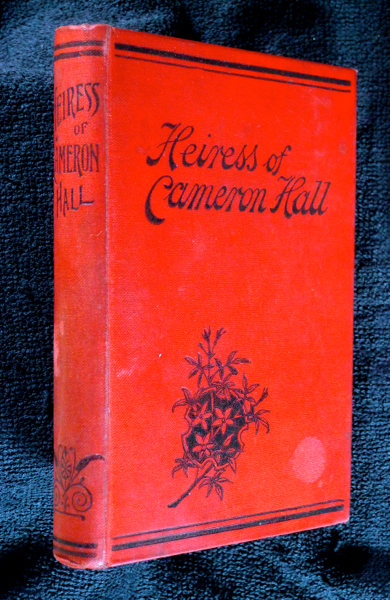 The Heiress of Cameron Hall. Laura Jean Libbey.