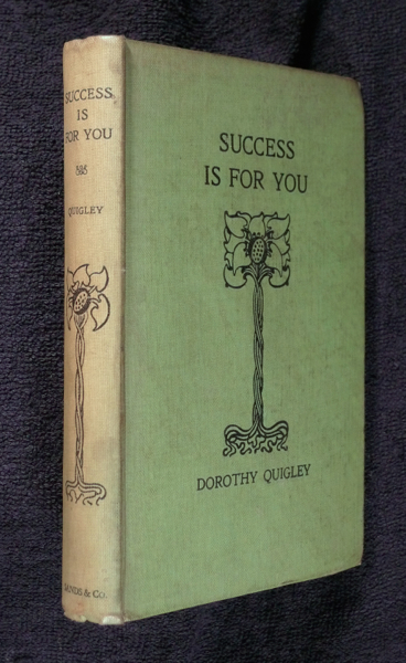 Success is for You. Dorothy Quigley.