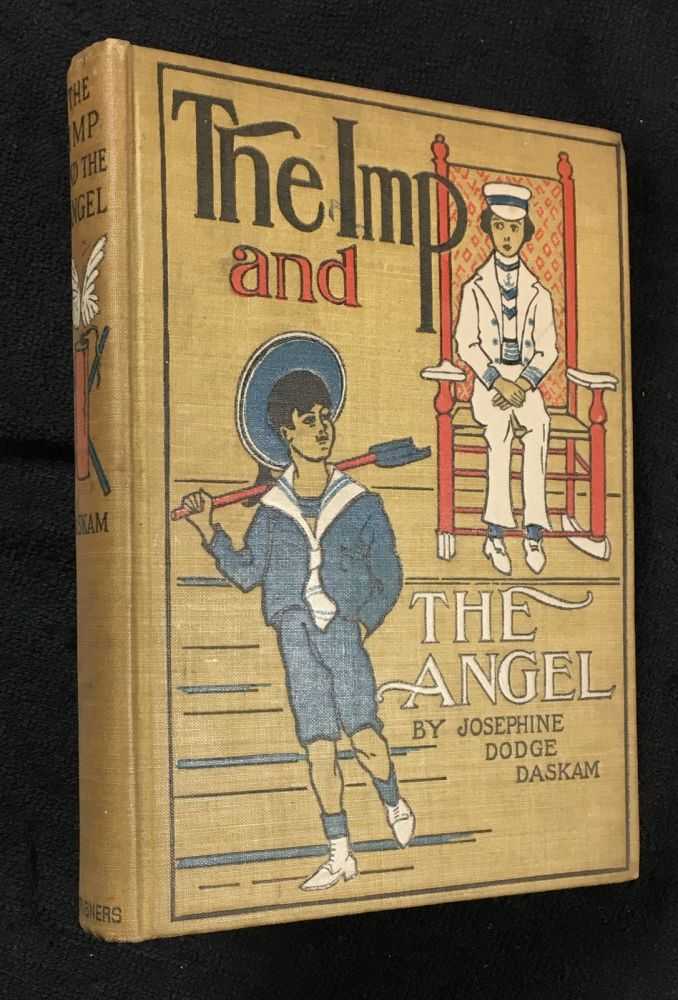 The Imp and the Angel. Josephine Dodge Daskam, Bernard J. Rosenmeyer.