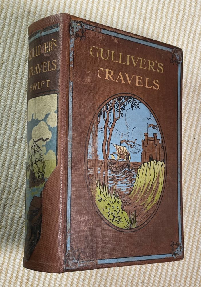 Gulliver's Travels. In the Routledge's Prize Library series. Jonathan Swift: illustrated in colour and, Jessie M. KIng.