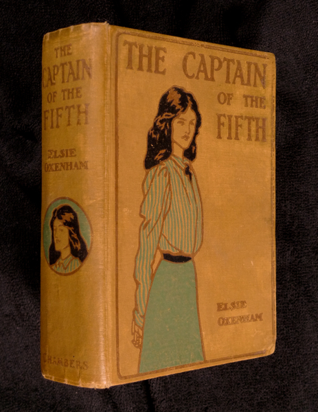 The Captain of the Fifth. Elsie Jeanette Oxenham, Percy Tarrant.