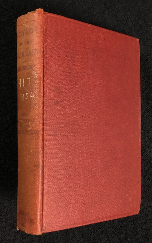 Voyage of the Paper Canoe. A geographical journey of 2500 miles, from Quebec to the Gulf of Mexico, during the years 1874-5. Nathaniel H. Bishop.