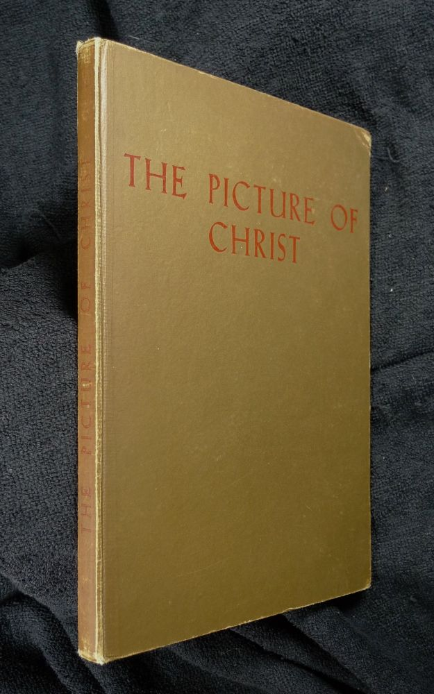 The Picture of Christ as evidence of Religious Development. Wilhelm Kelber: authorised, M L. Mitchell.