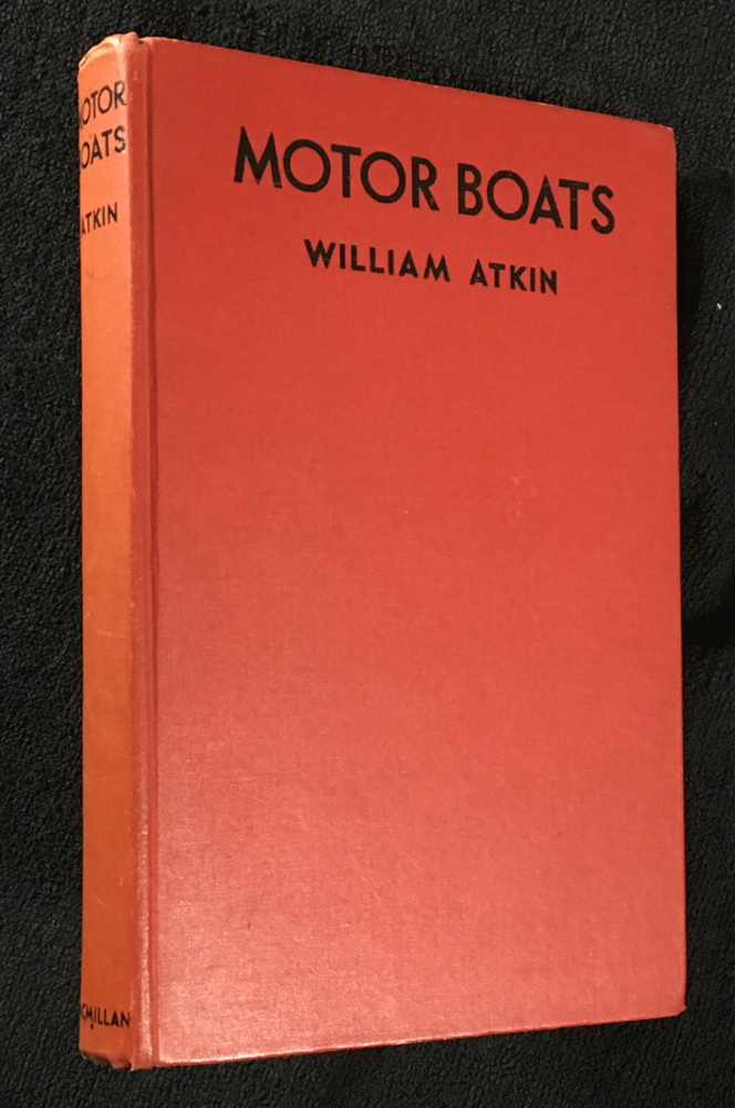 Motor Boats. William Atkin, W J. McElroy, the author.