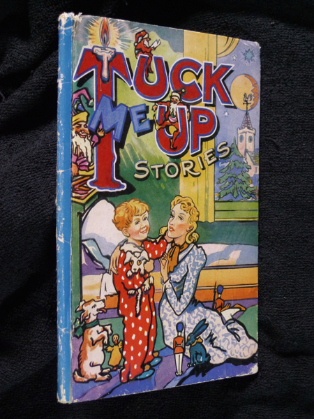 Tuck-Me-Up Stories: Four Stories for Boys and Girls. [One of the 'Little Folks Round The Day' series]. Janet Hunter Frances Cowen.