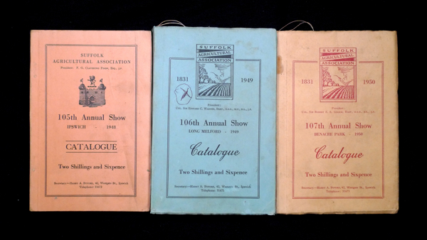 Suffolk Show: Catalogues / Programme books for the 1948, 1949, and 1950 Suffolk County Show. 1948: the 105th Annual Show, held at Christchurch Park, Ipswich; 1949: the 106th, held at Kentwell Park, Long Melford; and 1950: the 107th, held at Benacre Park, nr. Beccles. Suffolk Agricultural Association.