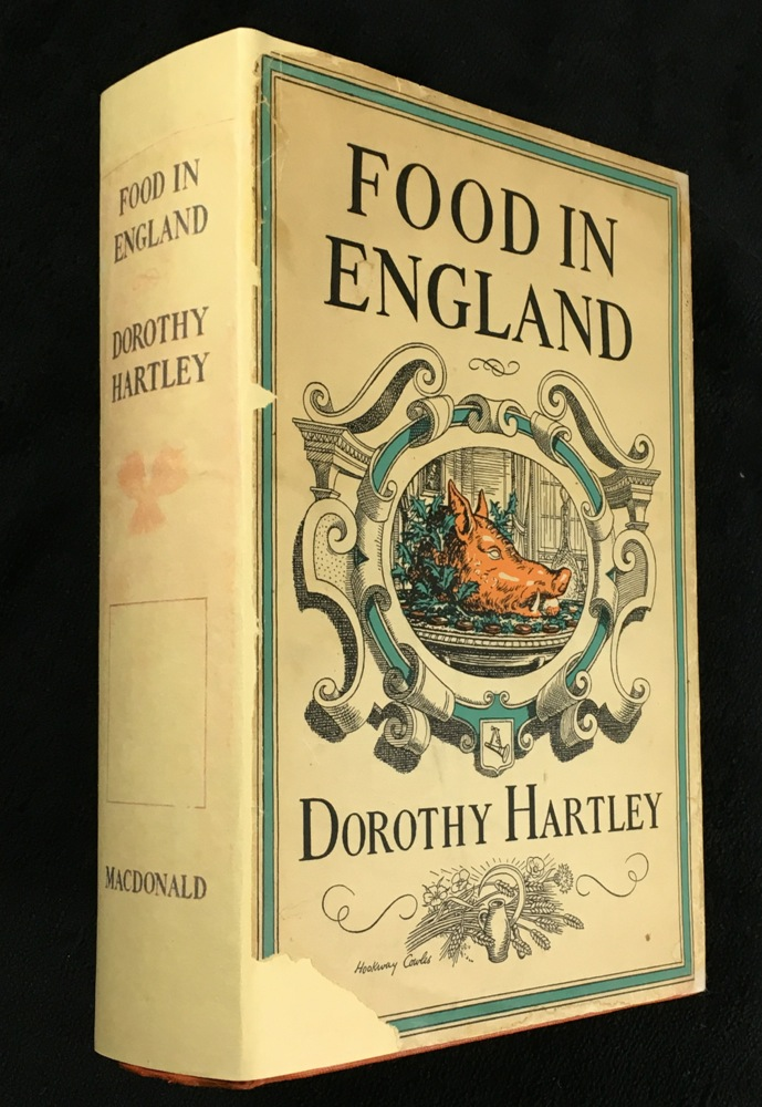 Food in England. Dorothy Hartley, Hookway Cowles.