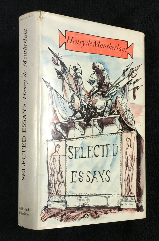 Selected Essays. Henry de Montherlant.