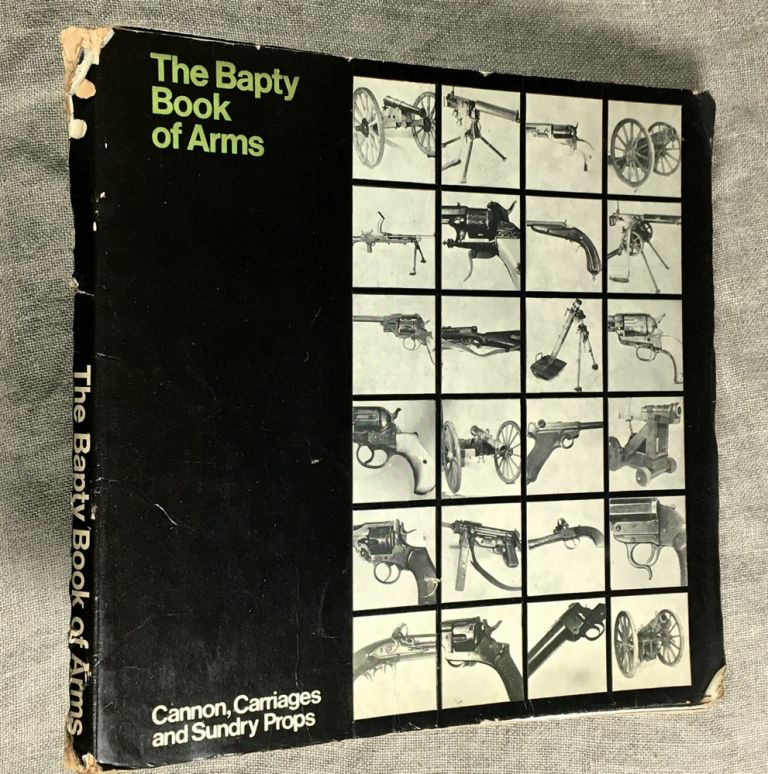 The Baptry Book of Arms. Cannon, Carriages and Sundry Props.