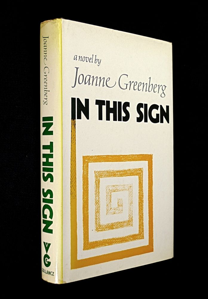 In This Sign. Joanne Greenberg.