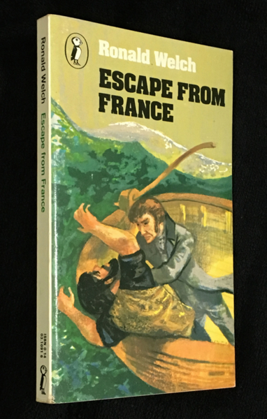 Escape from France. Ronald Welch, William Stobbs.
