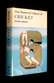 The Observer's Book of Cricket. With Cyanamid jacket. Peter Smith, Reg Hayter.