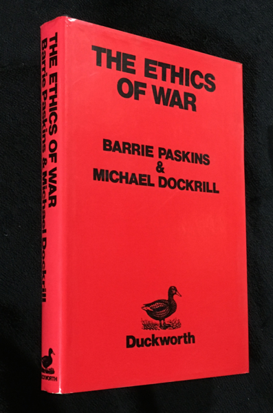 The Ethics of War. Barrie Paskins, Michael Dockrill.