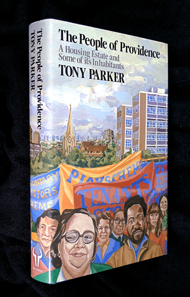 The People Of Providence, A Housing Estate. Tony Parker.