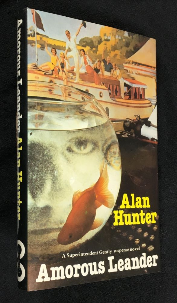 Amorous Leander. A Superintendent Gently suspense novel. [signed copy]. Alan Hunter.
