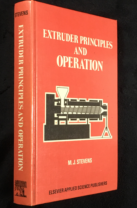 Extruder Principles and Operation. M J. Stevens.