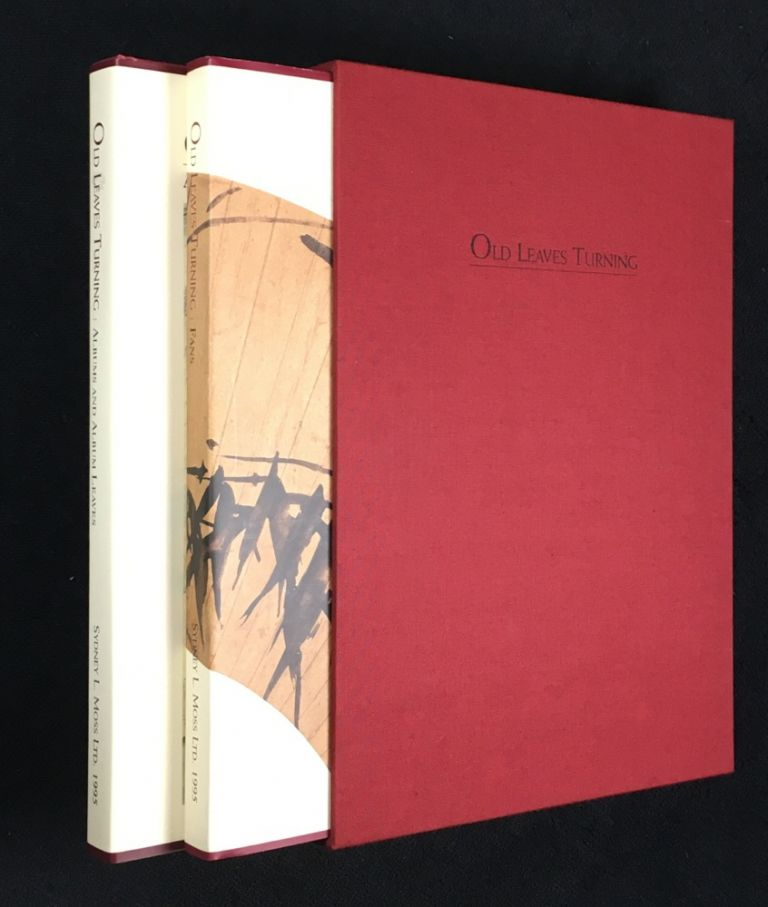 Old Leaves Turning. Chinese Album Leaves and Fan Paintings of Ming and Qing Dynasties. Two volumes in slipcase. Paul Moss.