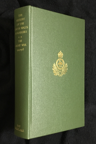 The History of the South Wales Borderers 1914-1918. C T. Atkinson.