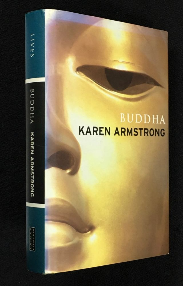 Buddha. (in the Weidenfeld and Nicolson 'Lives' series). [Inscribed copy]. Karen Armstrong.