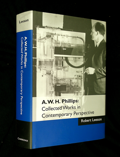 A. W. H. Phillips: Collected Works in Contemporary Perspective. Robert Leeson.