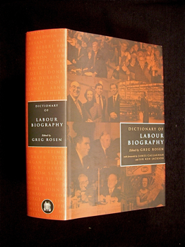 Dictionary of Labour Biography. with Greg Rosen, James Callaghan, Sir Ken Jackson.