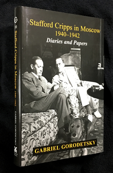 Stafford Cripps in Moscow 1940-1942: Diaries and Papers. Gabriel Gorodetsky.