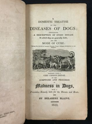 A Domestic Treatise on the Diseases of Horses and Dogs; (the second part titled: A Domestic...
