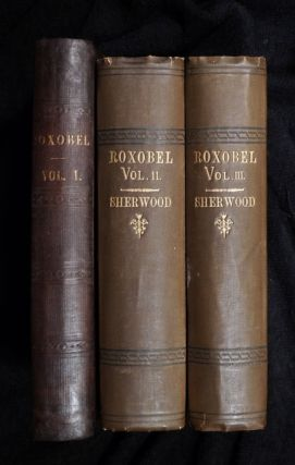 Roxobel. In three volumes. Mrs Sherwood.