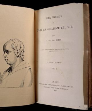 The Works of Oliver Goldsmith. [spine title: Goldsmith's Miscellaneous Works, with Life, Notes and Index.] [Complete four volume set.]