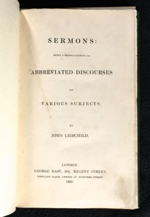 Sermons: being a second edition of Abbreviated Discourses on Various Subjects.