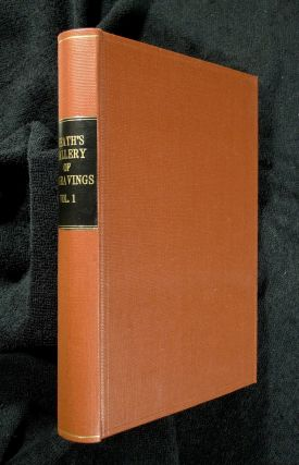 Heath's Gallery of British Engravings. Volume I. Charles Heath