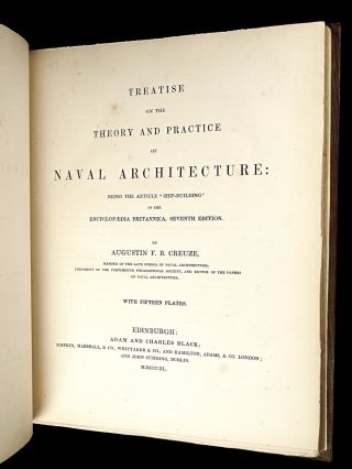 Treatise on the Theory and Practice of Naval Architecture: being the article 'Ship-Building' in the Encyclopaedia Britannica, Seventh Edition.