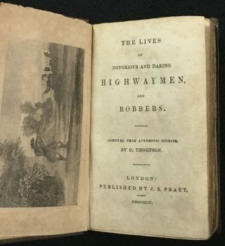The Lives of Notorious and Daring Highwaymen and Robbers. aka (spine title): Lives of the Celebrated Highwaymen and Robbers.