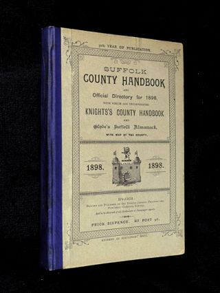 Suffolk County Handbook and Official Directory for 1898, with which are incorporated Knights's...