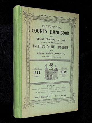 Suffolk County Handbook and Official Directory for 1899, with which are incorporated Knights's...