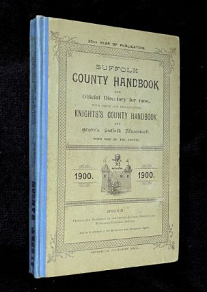 Suffolk County Handbook and Official Directory for 1900, with which are incorporated Knights's...