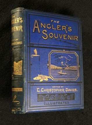 The Angler's Souvenir. P. Fisher, Beckwith and Topham