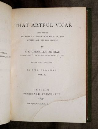 That Artful Vicar. [Two volumes bound as one] The Story of what a Clergyman tried to do for others and did for himself.