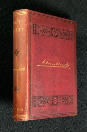 Old Court: A Novel. William Harrison Ainsworth, Frederick Gilbert