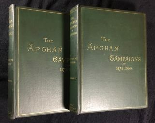 The Afghan Campaigns of 1878-1880, compiled from official and private sources. Complete in two...