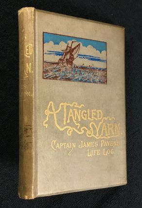 A Tangled Yarn: Captain James Payen's Life Log. Captain James Payen, Thomas Durley