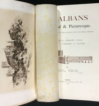 St Albans Historical & Picturesque. With an account of the Roman City of Verulam.