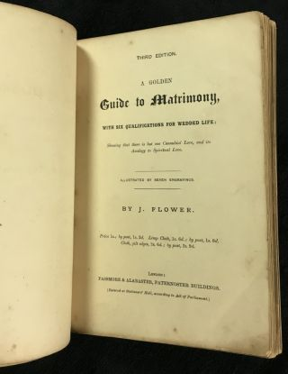 A Golden Guide to Matrimony, with Six Qualifications for Wedded Life. [Third edition of 'A golden Guide to Matrimony, or, Three Steps to the Altar'] Showing that there is but one Connubial Love, and its Analogy to Spiritual Love.