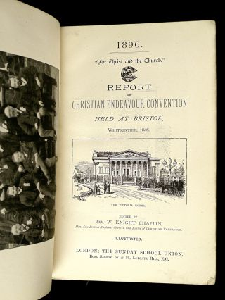 Report of Christian Endeavour Convention held at Bristol, Whitsuntide, 1896.